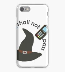 Gandalf you shall not pass iPhone 7 Case