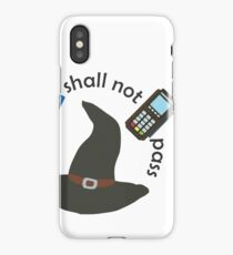 Gandalf you shall not pass iPhone X Case