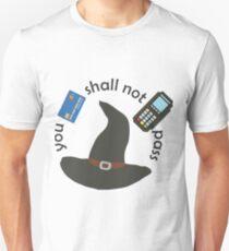 Gandalf you shall not pass Unisex T-Shirt