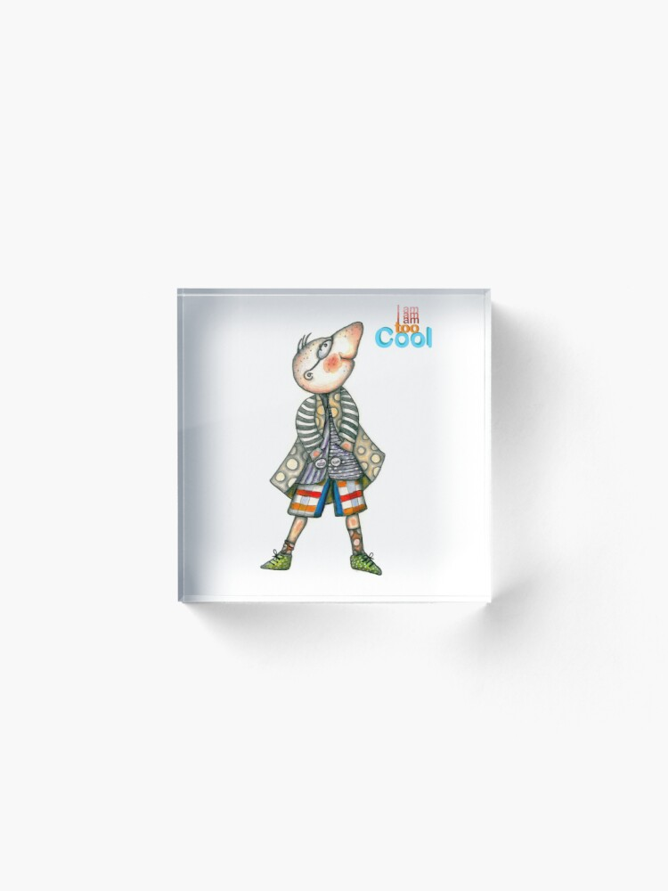 Alternate view of Fashion Digger - I am too Cool Acrylic Block