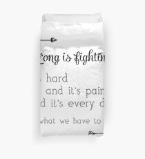 Strong Is Fighting Duvet Cover