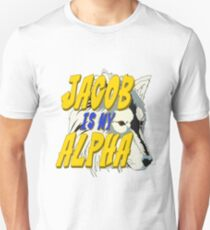 Jacob is my Alpha Twiliight Unisex T-Shirt