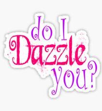 Do I Dazzle You? Twilight Sticker