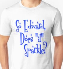 "Edward, Does ""It"" Sparkle Twilight T-Shirt"