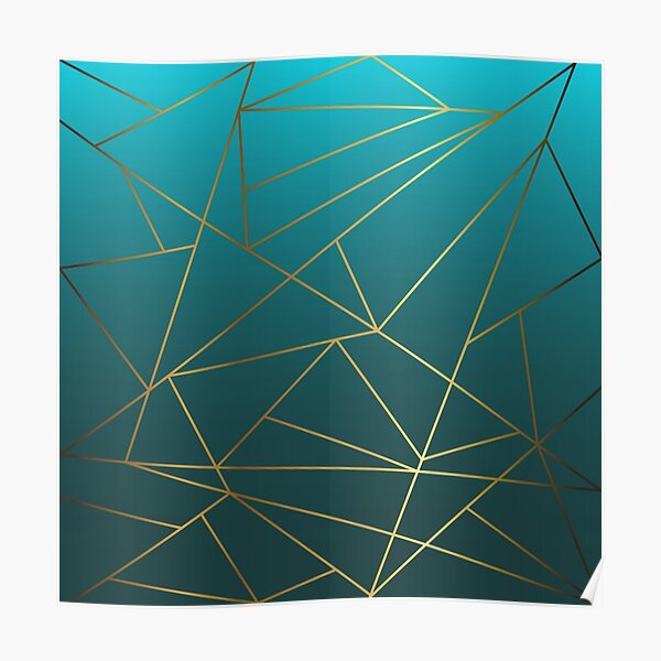 Teal Ombre and Metallic Gold Geometric Design Poster