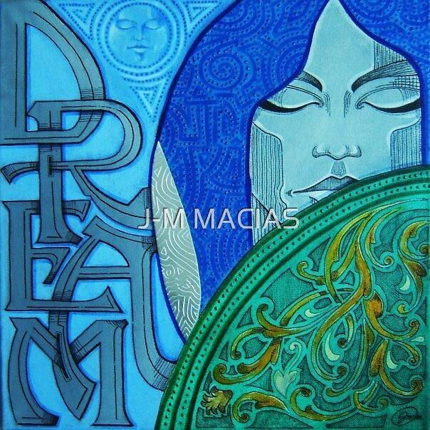 ''DREAM'' by J-M MACIAS