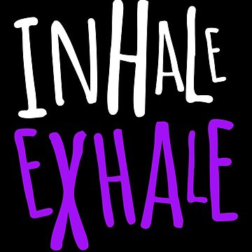 'Inhale Exhale Yoga Meditating Peace' Yoga Meditation Gift by leyogi