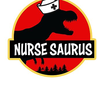 Nurse Saurus Rex Shirt RN Funny Dino T-shirt by worksaheart