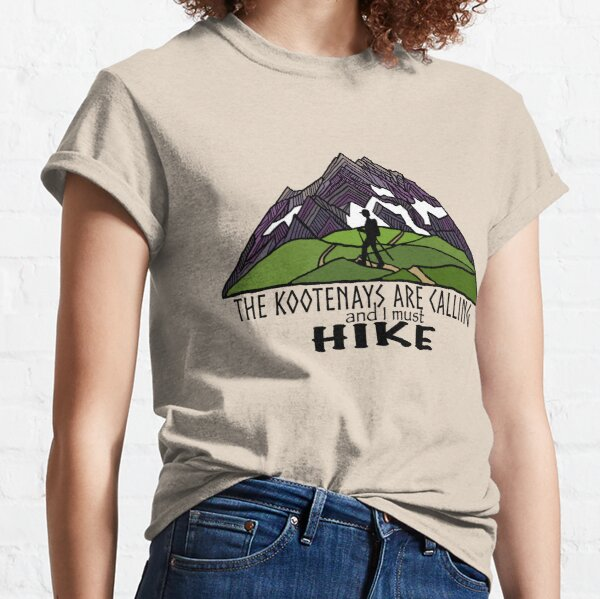 The Kootenays Are Calling Classic T-Shirt