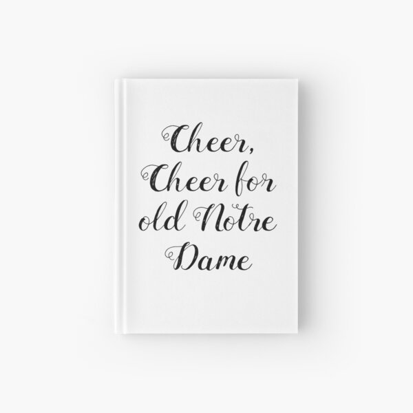Cheer Cheer For Old Notre Dame Hardcover Journal
