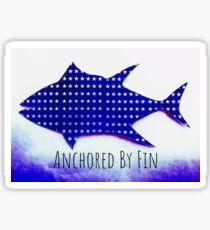 Anchored by Fin Tuna  Sticker