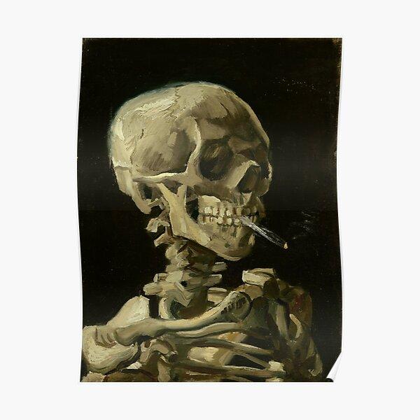 Vincent Van Gogh Skull of a Skeleton with Burning Cigarette Poster