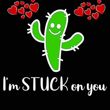 Valentine Im Stuck on You Cactus by stacyanne324