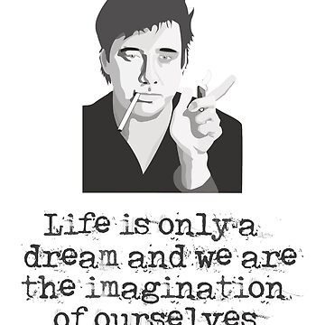 Life is a Dream Bill Hicks  by pepperypete