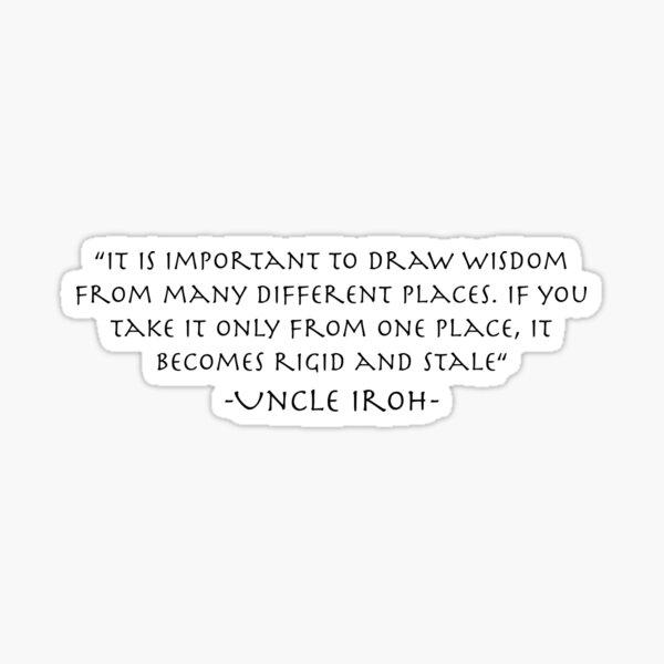 Uncle Iroh on Wisdom Sticker