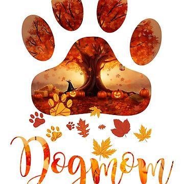 Dog Mom Halloween Autumn Leaves Falling Down T-Shirt by liuxy071195
