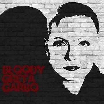 Graffiti art: Bloody Greta Garbo by halibutgoatramb