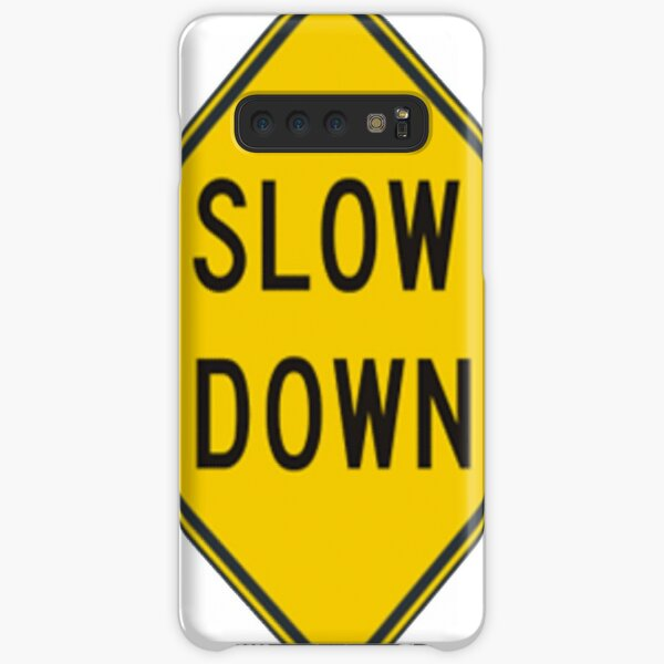 Slow Down, Traffic Sign, #SlowDown, #Slow, #Down, #TrafficSign,  #Traffic, #Sign, #danger, #safety, #road, #advice, #caveat, #symbol, #attention, #care Samsung Galaxy Snap Case