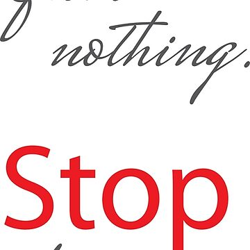 start from nothing, stop for nothing by kathrynne