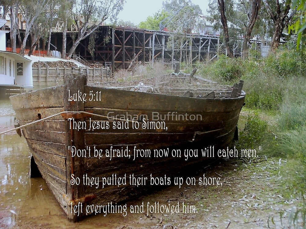 OLD PADDLE BOAT Luke 5:11 by Graham Buffinton