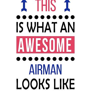 Airman Awesome Looks Birthday Christmas Funny  by smily-tees