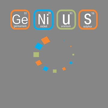 Top Fun Genius Loading Periodic Table Gift Design by LGamble12345
