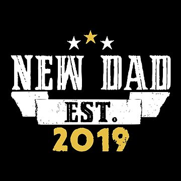 New Dad EST.2019 by SmartStyle