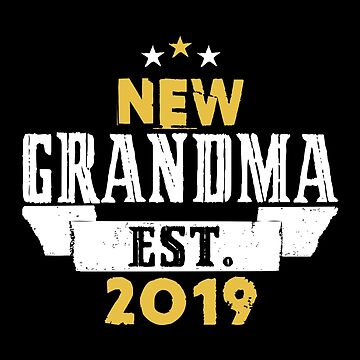 New Grandma EST.2019 by SmartStyle