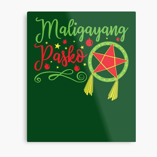 Filipino Christmas Maligayang Pasko Metal Print