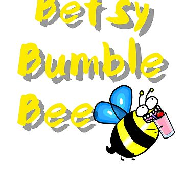 Betsy Bumble Bee by Lobeboy