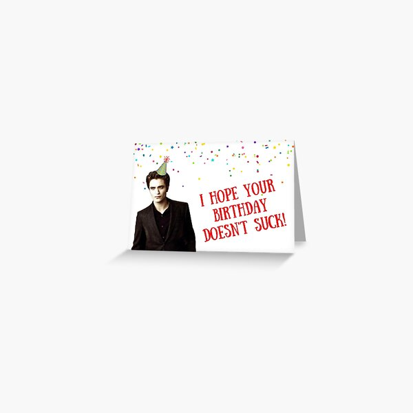 Twilight Saga, birthday card, happy birthday card, meme greeting cards Greeting Card
