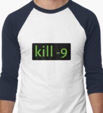 kill -9 Men's Baseball ¾ T-Shirt
