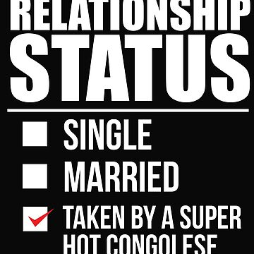 Relationship status taken by super hot Congolese Congo Valentine's Day by losttribe