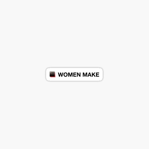 Women Make rectangular logo + text Sticker