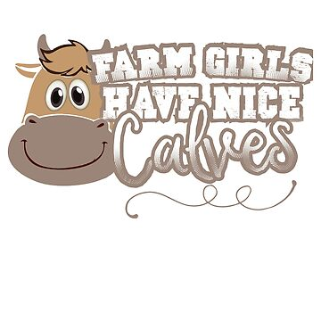 Funny Farm Girls T-Shirt by mia1949