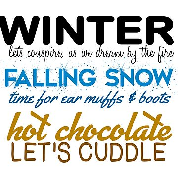 WINTER, FALLING SNOW, HOT CHOCOLATE by CalliopeSt
