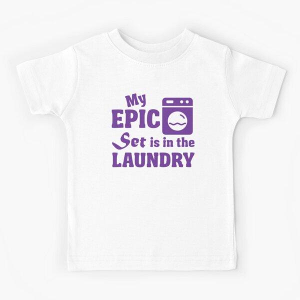 Mi conjunto épico está en la lavandería Camiseta para niños