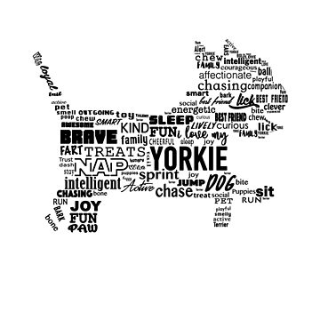 Yorkshire Terrier Ways To Describe My Dog by UGRcollection