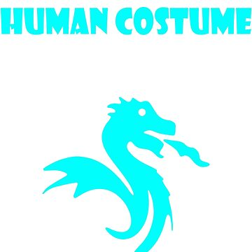 My Funny Human Costume, I am a Dragon by Adik