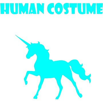 My Funny Human Costume, I am a Unicorn by Adik