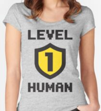 Level 1 Human Women's Fitted Scoop T-Shirt