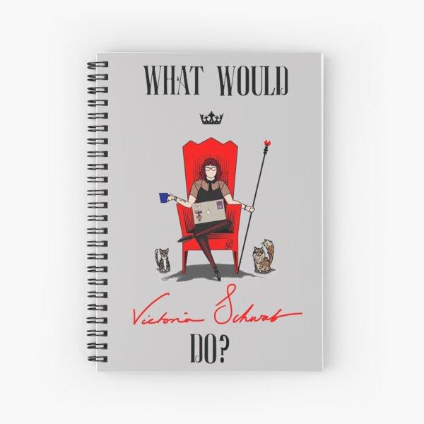 What Would Victoria Schwab Do? Spiral Notebook