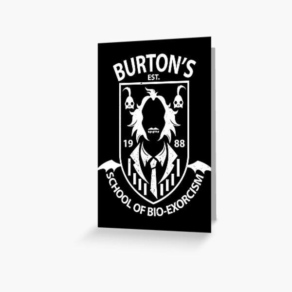 Burton's School of Bio-Exorcism Greeting Card