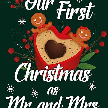 Our First Christmas As Mr And Mrs - Christmas Husband Wife by edgyshop