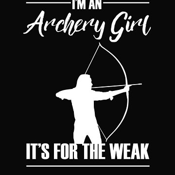 I am a archery girl by dtino