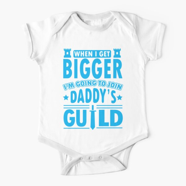 When I get bigger I'm going to join daddy's guild Short Sleeve Baby One-Piece