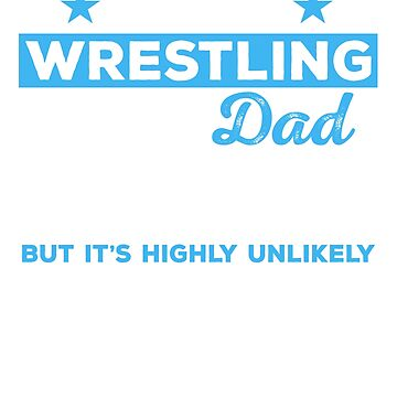 Wrestling Dad Shirt, Wrestling Dad Tshirt, Wrestling Dad Gift, Wrestling Dad, Wrestling Shirt, Wrestling Tshirt, Gifts For Dad by mikevdv2001