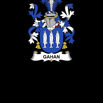 Gahan Coat of Arms - Family Crest Shirt by FamilyCrest