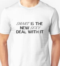 smart is the new sexy T-Shirt