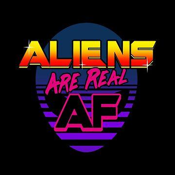 Aliens are real AF by BoggsNicolasArt